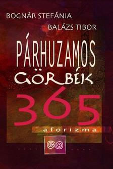Bognár Stefánia, Balázs Tibor - Párhuzamos görbék