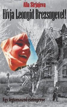 Wohl Stephanie - Hívja Leonyid Brezsnyevet [eKönyv: pdf, epub, mobi]