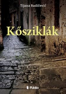 Radičević Tijana - Kősziklák [eKönyv: epub, mobi]