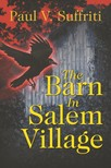 Suffriti Paul V. - The Barn In Salem Village [eKönyv: epub,  mobi]