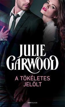 Julie Garwood - A tökéletes jelölt #