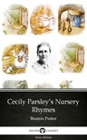 Delphi Classics Beatrix Potter, - Cecily Parsley's Nursery Rhymes by Beatrix Potter - Delphi Classics (Illustrated) [eKönyv: epub, mobi]