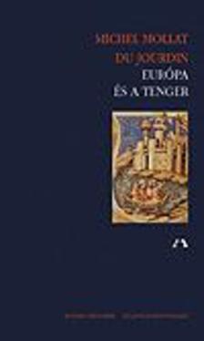 Mollat du Jourdin, Michel - Európa és a tenger