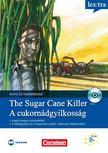 C. J. Niemitz - The Sugar Cane Kill - A cukornádgyilkosság<!--span style='font-size:10px;'>(G)</span-->