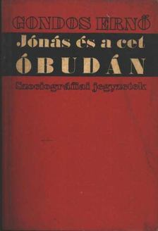 GONDOS ERNŐ - Jónás és a cet Óbudán [antikvár]