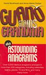 SOUTHWELL, DAVID,  FORKER, ANNE-MARIE - Guano Stains Grandma aka Astrounding Anagrams [antikvár]
