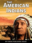 House My Ebook Publishing - The American Indians [eKönyv: epub,  mobi]