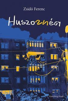 Zsidó Ferenc - Huszonnégy - Blokkregény