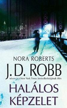 Nora Roberts - Halálos képzelet