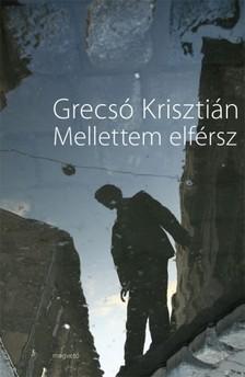 GRECSÓ KRISZTIÁN - Mellettem elférsz [eKönyv: pdf, epub, mobi]