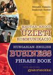 NÉMETH KATALIN-SZAKO - MAGYAR-ANGOL ÜZLETI KOMMUNIKÁCIÓ - HUNGARIAN-ENGLISH BUSINESS PHRASE BOOK<!--span style='font-size:10px;'>(G)</span-->
