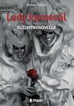 Katalin Marosi - Lady karnevál [eKönyv: epub, mobi]<!--span style='font-size:10px;'>(G)</span-->