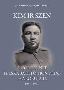 Szen, Kim Ir - A koreai nép felszabadító honvédő háborúja II. kötet [eKönyv: epub, mobi]