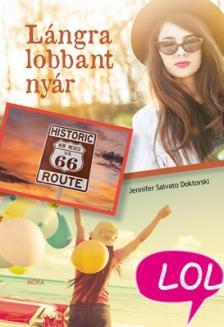 Jennifer Doctorski - Lángra lobbant nyár - LoL-könyvek