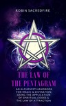 Sacredfire Robin - The Law of the Pentagram [eKönyv: epub,  mobi]