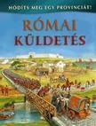 Julia Bruce - Római küldetés - Hódíts meg egy provinciát!