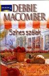Debbie Macomber - Színes szálak [eKönyv: epub, mobi]<!--span style='font-size:10px;'>(G)</span-->