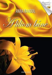 Anna Randol - A liliom bűne