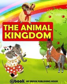 House My Ebook Publishing - The Animal Kingdom [eKönyv: epub, mobi]
