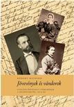 - Jövevények és vándorok - Családtörténeti töredékek a kezdetektől 1870-ig