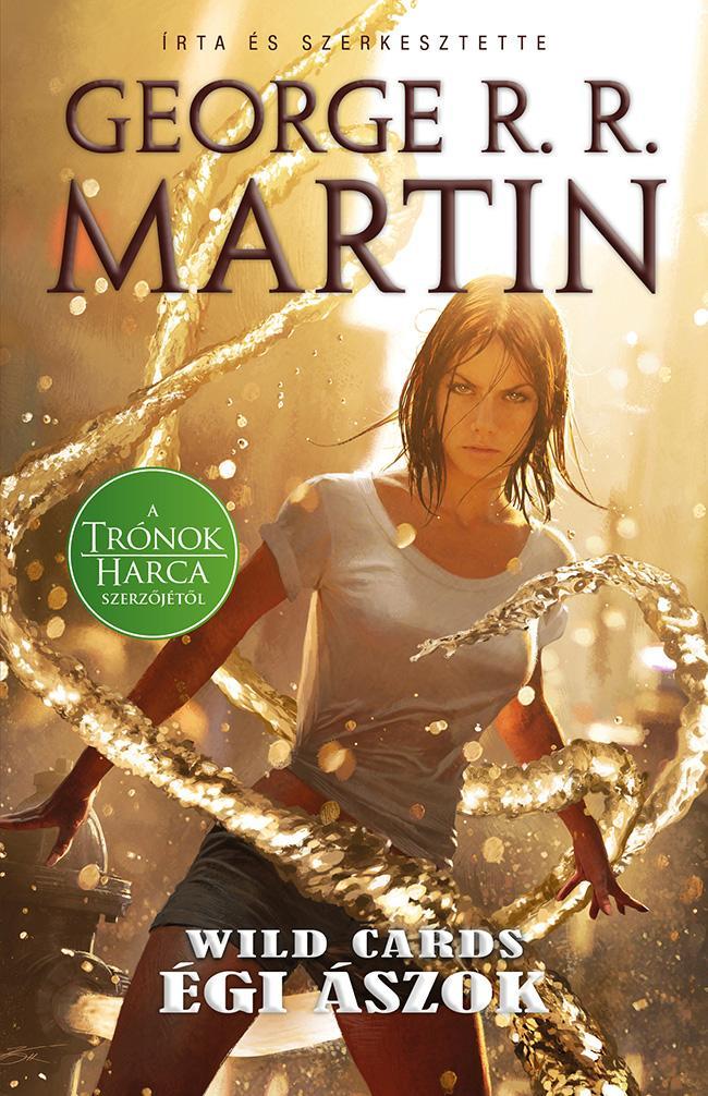 George R. R. Martin (szerk.): Égi ászok