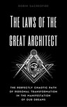 Sacredfire Robin - The Laws of the Great Architect [eKönyv: epub,  mobi]