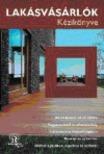 Szalai Anna - Lakásvásárlók kézikönyve [antikvár]
