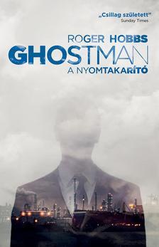 HOBBS, ROGER - Ghostman 2.- A nyomtakarító