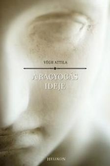 Végh Attila - A ragyogás ideje