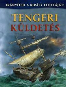 Julia Bruce - Tengeri küldetés - Irányítsd a király flottáját!