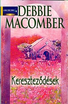 Debbie Macomber - Kereszteződések [eKönyv: epub, mobi]