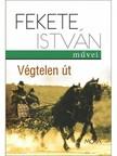Fekete István - Végtelen út [eKönyv: epub, mobi]<!--span style='font-size:10px;'>(G)</span-->