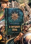 Vidra Gabriella - A TEMPLOM TITKA - A TUDÁS KÖNYVEI 3.<!--span style='font-size:10px;'>(G)</span-->