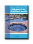 SIEMUND,ANDREAS HOLGER - Fürdőmedencék és pezsgőfürdők kezelése