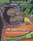 Lopez Maria Lorena - The Bird's Party [eKönyv: epub,  mobi]