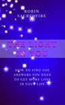 Sacredfire Robin - The Light in You [eKönyv: epub,  mobi]