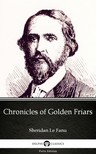 Delphi Classics Sheridan Le Fanu, - Chronicles of Golden Friars by Sheridan Le Fanu - Delphi Classics (Illustrated) [eKönyv: epub,  mobi]
