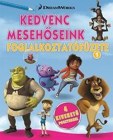 - DWA Kedvenc mesehőseink foglalkoztatófüzete 1. -  Home, Shrek, Madagaszkár