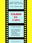 Rebecca Reé - Ingrid és Capa [eKönyv: pdf, epub, mobi]