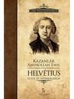 Kazanlár Áminollah Emil - Helvétius élete és munkássága [eKönyv: epub, mobi]<!--span style='font-size:10px;'>(G)</span-->