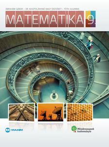 ÁBRAHÁM GÁBOR, DR. KOSZTOLÁNYINÉ NAGY ER - Matematika  9. (Mindennapok tudománya)