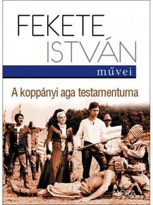 Fekete István - A koppányi aga testamentuma [eKönyv: epub, mobi]