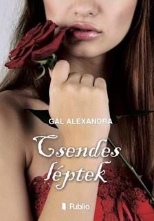 Alexandra Gál - Csendes léptek [eKönyv: epub, mobi]
