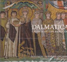 - DALMATICA - CHANTS OF THE ADRIATIC CD KATARINA LIVLJANIC, JOSKO CALETA