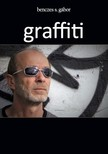 Benczes S. Gábor - graffiti [eKönyv: epub, mobi]