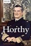 Horel Catherine - Horthy [eKönyv: epub, mobi]