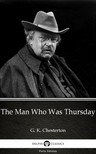 Gilbert Keith Chesterton - The Man Who Was Thursday by G. K. Chesterton (Illustrated) [eKönyv: epub,  mobi]