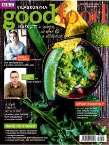 . - Good Food VII. évfolyam 05 . szám - 2018.MÁJUS