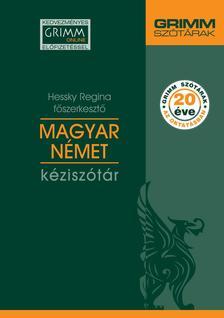 Hessky Regina - Magyar-Német Kéziszótár