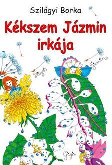 Szilágyi Borka - Kékszem Jázmin irkája